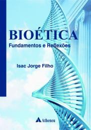 Bioética - Fundamentos e Reflexões