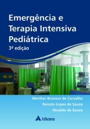 Emergência e Terapia Intensiva Pediátrica - 3ª Edição
