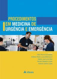 Procedimentos em Medicina de Urgência e Emergência