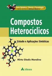 Compostos Heterocíclicos - Estudos e Aplicações Sintéticas