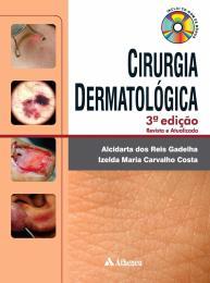 Cirurgia Dermatológica - 3ª Edição