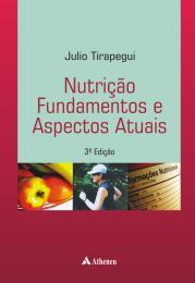 Nutrição Fundamentos e Aspectos Atuais - 3ª Edição