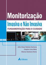 Monitorização Invasiva e não Invasiva