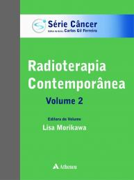 Radioterapia Contemporânea - Volume 2