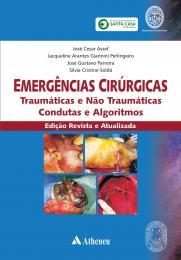 Emergências Cirúrgicas Traumáticas e não - Edição Revista