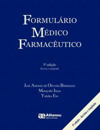 Formulário Médico Farmacêutico - 5ª Edição
