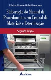Elaboração do Manual de Procedimentos em Central de Materiais e Esterilização - 2ª Edição