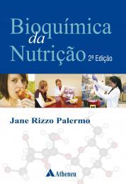 Bioquímica da Nutrição - 2ª Edição