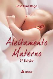 Aleitamento Materno - 3ª Edição