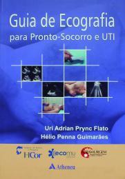 Guia de Ecografia para Pronto-Socorro e UTI