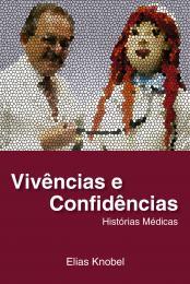 Vivências e Confidencias Histórias Médicas