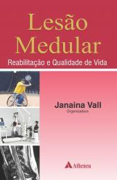 Lesão Medular Reabilitação e Qualidade de Vida