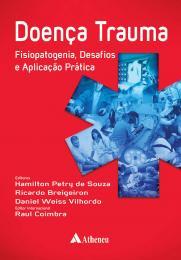 Doença Trauma - Fisiopatogenia, Desafios e Aplicação Prática