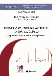 Estimulação Cardíaca Artificial na Prática Clínica Vol.8
