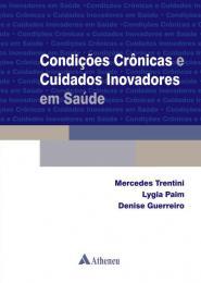 Condições Crônicas e Cuidados Inovadores em Saúde