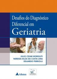 Desafios do Diagnóstico Diferencial em Geriatria