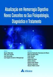 Atualização em Hemorragia Digestiva Novos Conceitos na Sua Fisiopatologia Diagnóstico e Tratamento