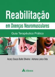 Reabilitação em Doenças Neuromusculares - Guia Terapêutico Prático