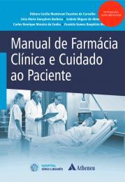 Manual de Farmácia Clínica e Cuidado ao Paciente