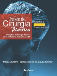 Tratado de Cirurgia Plástica Volume 2 - Queimaduras