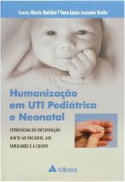 Humanização em UTI Pediátrica e Neonatal