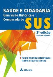 Saúde e Cidadania Uma Visão Histórica - 2ª Edição