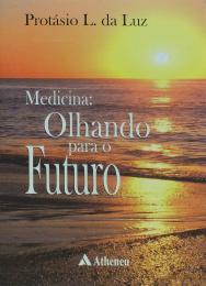 Medicina Olhando para o Futuro