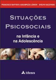 Situações Psicossociais na Infância e na Adolescência