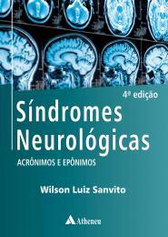Síndromes Neurológicas - Acrônimos e Epônimos - 4ª Edição