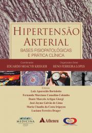 Hipertensão Arterial - Bases Fisiopatológicas e Prática Clínica