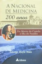 A Nacional de Medicina 200 Anos