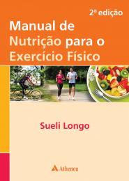 Manual de Nutrição para o Exercício Físico - 2ª Edição