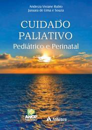 Cuidado Paliativo Pediátrico e Perinatal