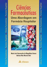 Ciências Farmacêuticas - Uma Abordagem em Farmácia Hospitalar