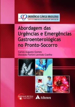 Abordagem das Urgências e Emergências Gastroenterológicas no PS