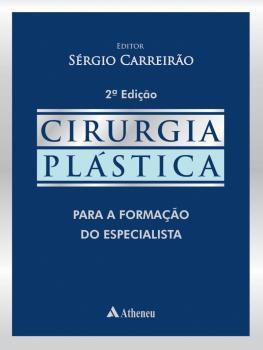 Cirurgia Plástica para a Formação do Especialista - 2ª Edição