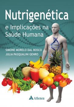 Nutrigenética e Implicações na Saúde Humana