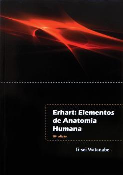Erhart - Elementos de Anatomia Humana - 10ª Edição
