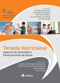 Terapia Nutricional - Aspectos de Qualidade e Gerenciamento de Riscos