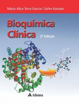 Bioquímica Clínica - 2ª Edição