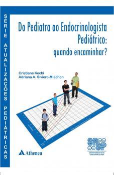Do Pediatra ao Endocrinologista Pediátrico