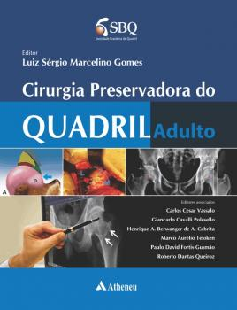 Cirurgia Preservadora do Quadril Adulto