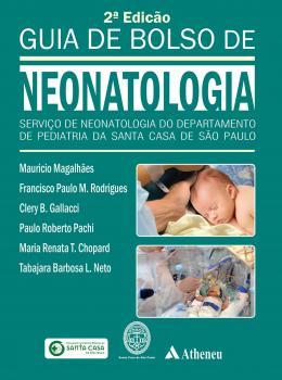 Guia de Bolso de Neonatologia - 2ª Edição