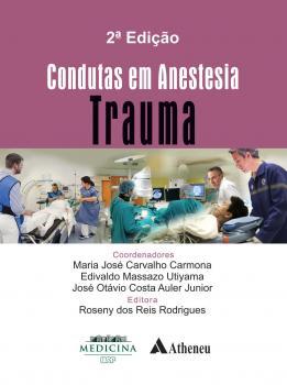 Condutas em Anestesia Volume Trauma 2ª Edição